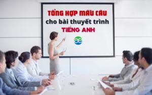 tổng hợp mẫu câu cho bài thuyết trình tiếng anh
