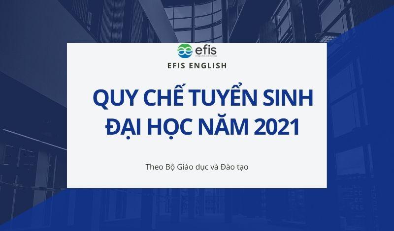 quy chế tuyển sinh đại học năm 2021