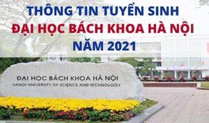 tuyển sinh đại học bách khoa hà nội năm 2021