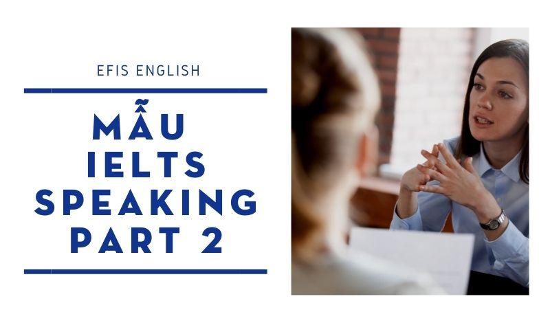 mẫu ielts speaking part 2